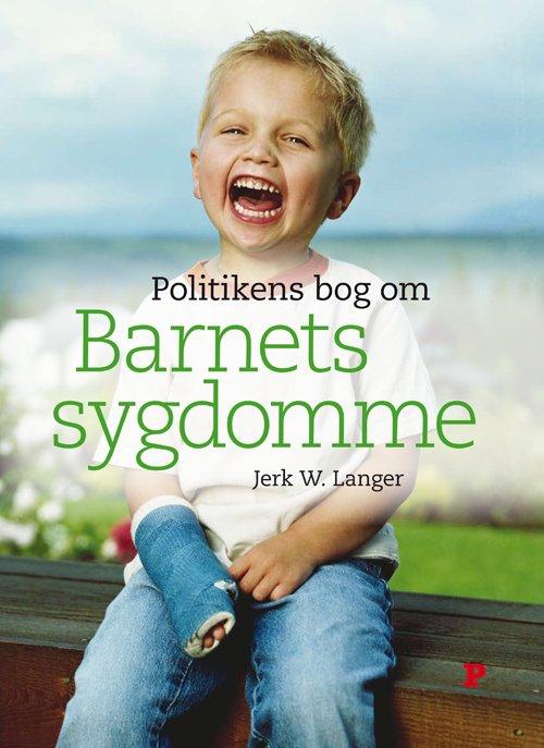 Image of   Politikens Bog Om Barnets Sygdomme - Jerk W. Langer - Bog