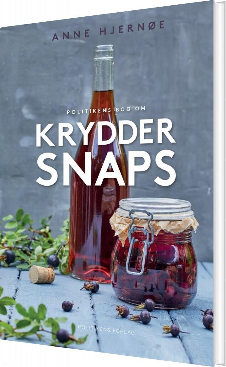 Politikens Bog Om Kryddersnaps - Anne Hjernøe - Bog