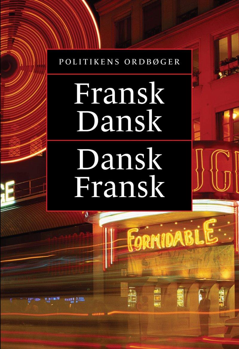 Image of   Politikens Fransk-dansk, Dansk-fransk - Jim Højberg - Bog