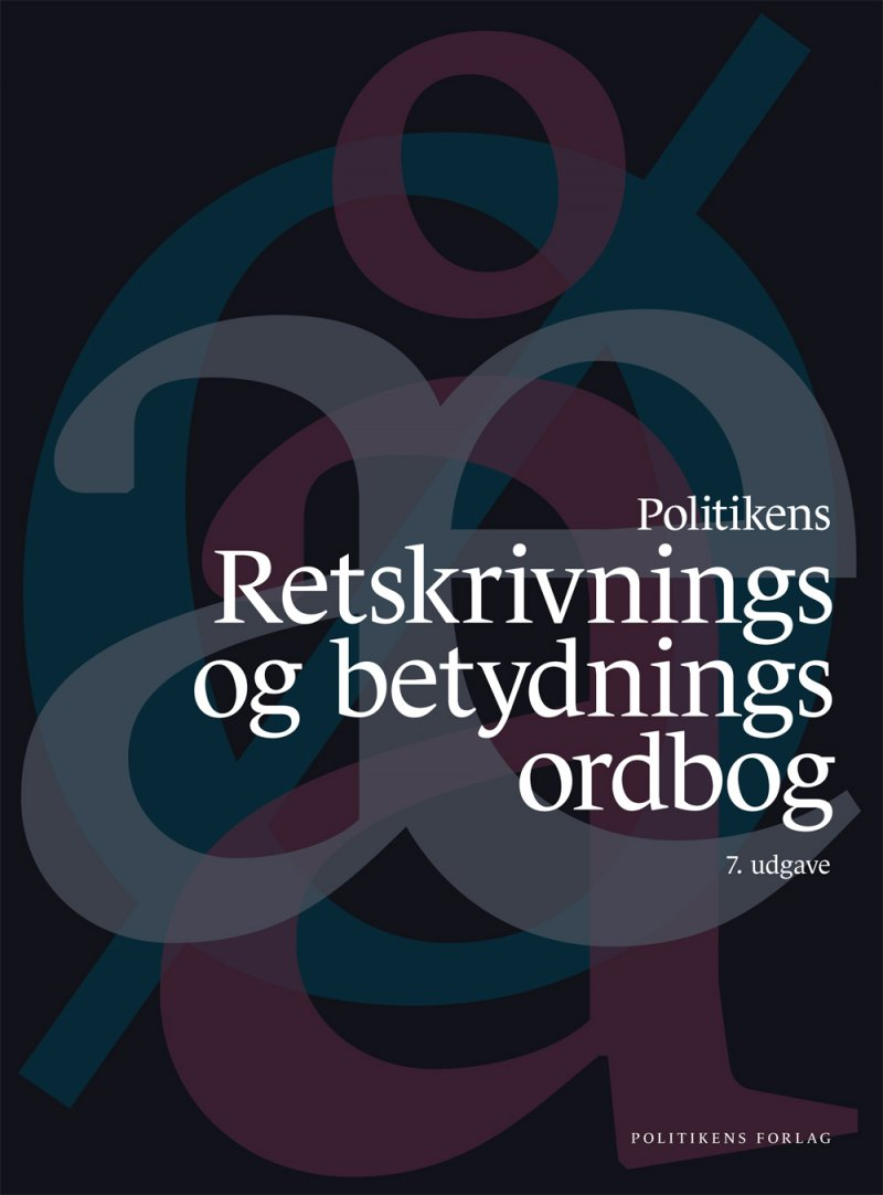 Image of   Politikens Retskrivnings- Og Betydningsordbog - Bog