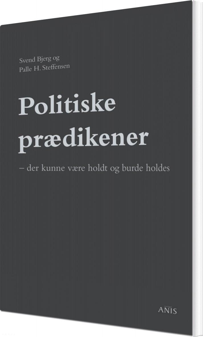 Politiske Prædikener - Svend Bjerg - Bog