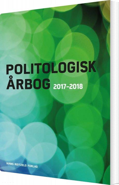 Image of   Politologisk årbog 2017-2018 - Carsten Jensen - Bog