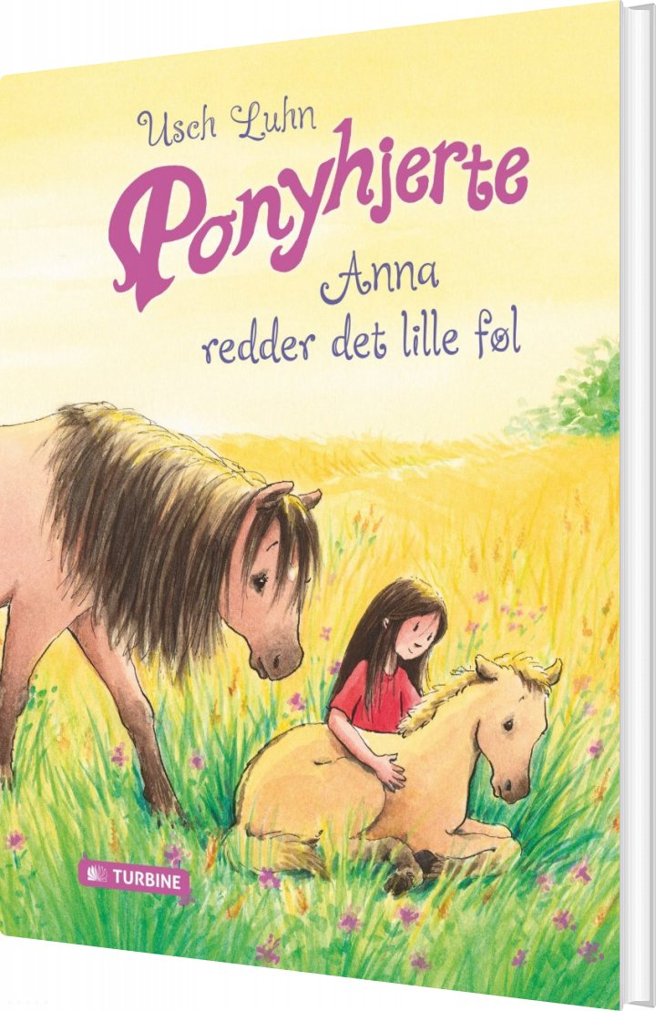 Ponyhjerte - Anna Redder Det Lille Føl - Usch Luhn - Bog