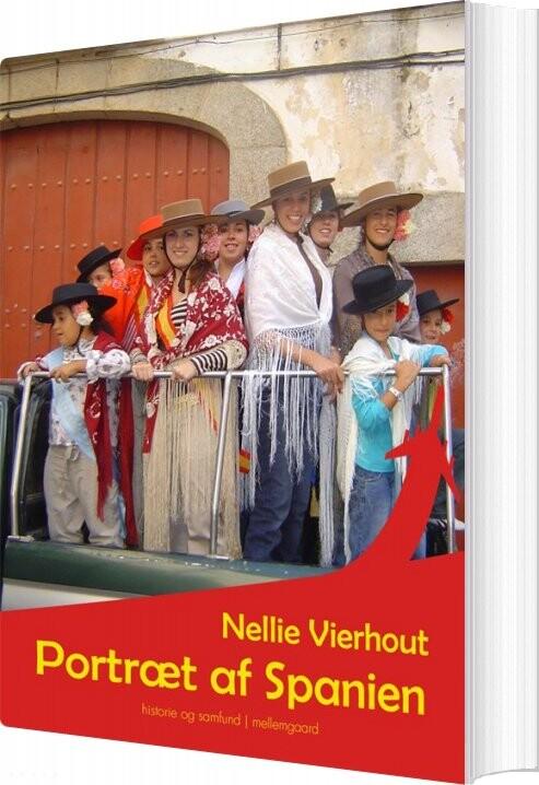 Portræt Af Spanien - Nellie Vierhout - Bog