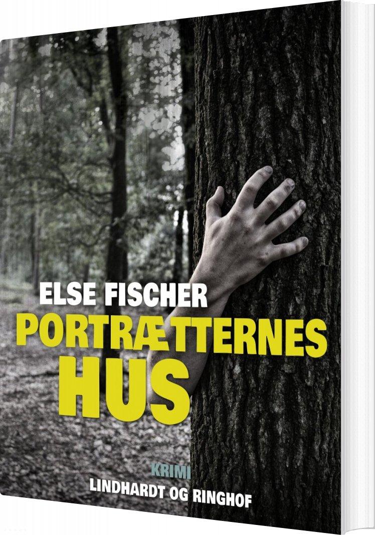 Billede af Portrætternes Hus - Else Fischer - Bog