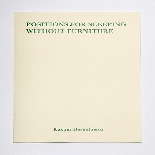 Image of   Positions For Sleeping Without Furniture - Kasper Hesselbjerg - Bog