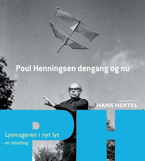 Image of   Poul Henningsen Dengang Og Nu - En Debatbog - Hans Hertel - Bog