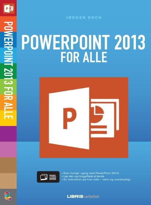 Billede af Powerpoint 2013 For Alle - Jørgen Koch - Bog