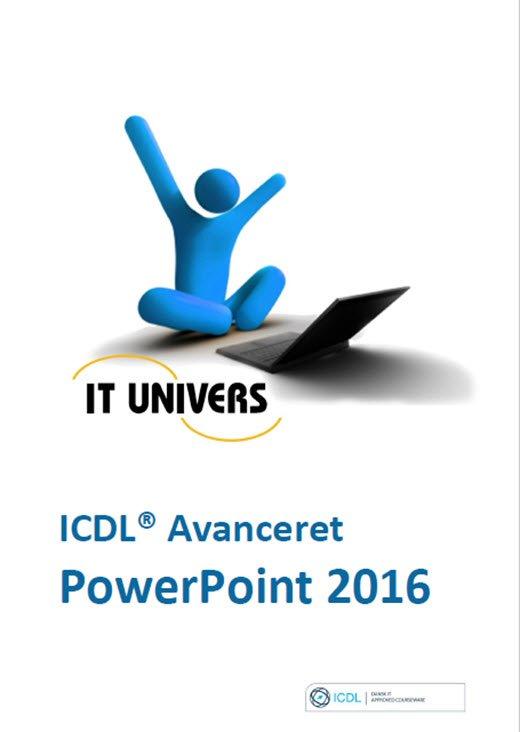 Image of   Powerpoint 2016 - Icdl Avanceret - Charlotte Cederstrøm - Bog