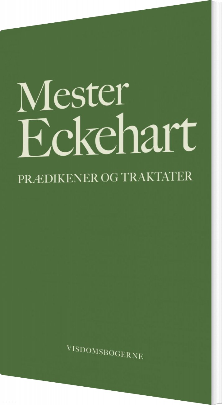 Image of   Prædikener Og Traktater - Mester Eckehart - Bog