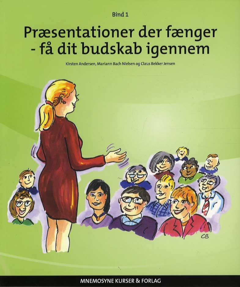 Præsentationer Der Fænger - Få Dit Budskab Igennem - Kirsten Andersen - Bog