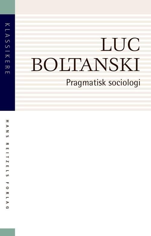 Image of   Pragmatisk Sociologi - Luc Boltanski - Bog