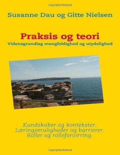 Image of   Praksis Og Teori - Gitte Nielsen - Bog
