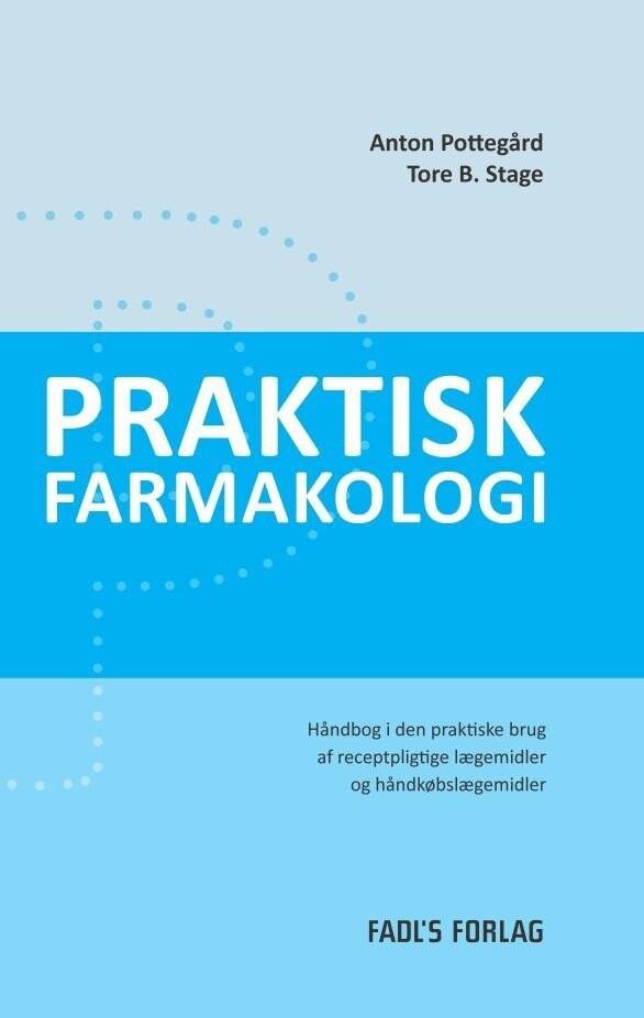 Praktisk Farmakologi - Anton Pottegård - Bog