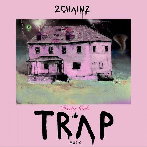 Image of   2 Chainz - Pretty Girls Like Trap Music - Vinyl / LP