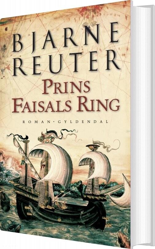 Prins Faisals Ring - Bjarne Reuter - Bog