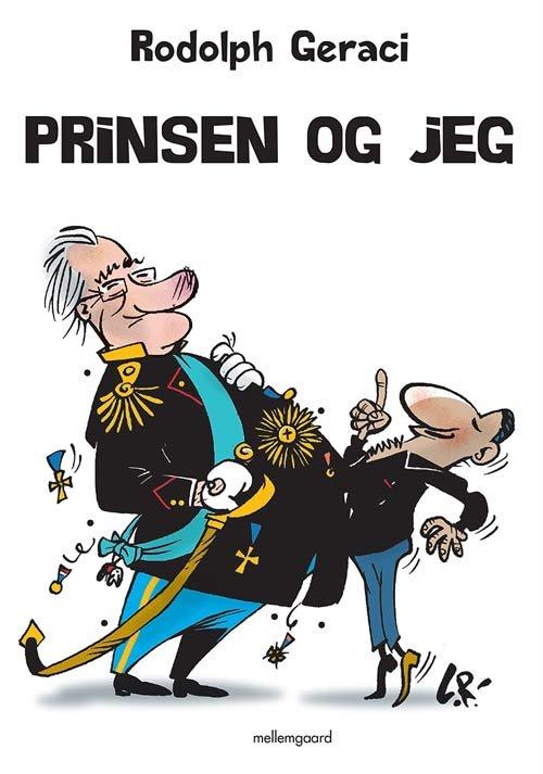 Prinsen Og Jeg - Rodolph Geraci - Bog