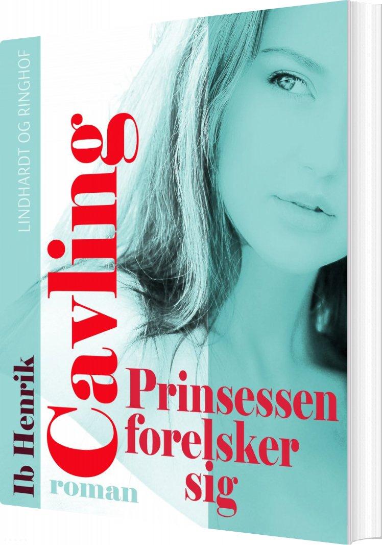 Prinsessen Forelsker Sig - Ib Henrik Cavling - Bog