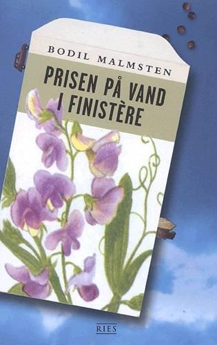 Prisen På Vand I Finistère - Bodil Malmsten - Bog