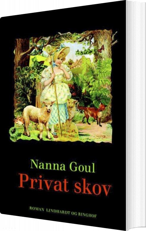 Privat Skov - Nanna Goul - Bog