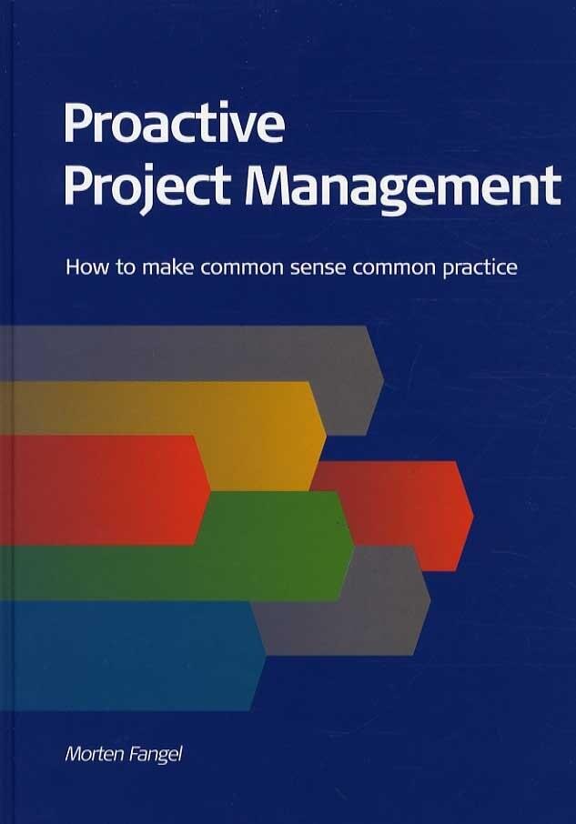 Proactive Project Management - Morten Fangel - Bog