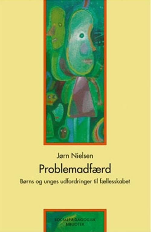 Image of   Problemadfærd - Jørn Nielsen - Bog