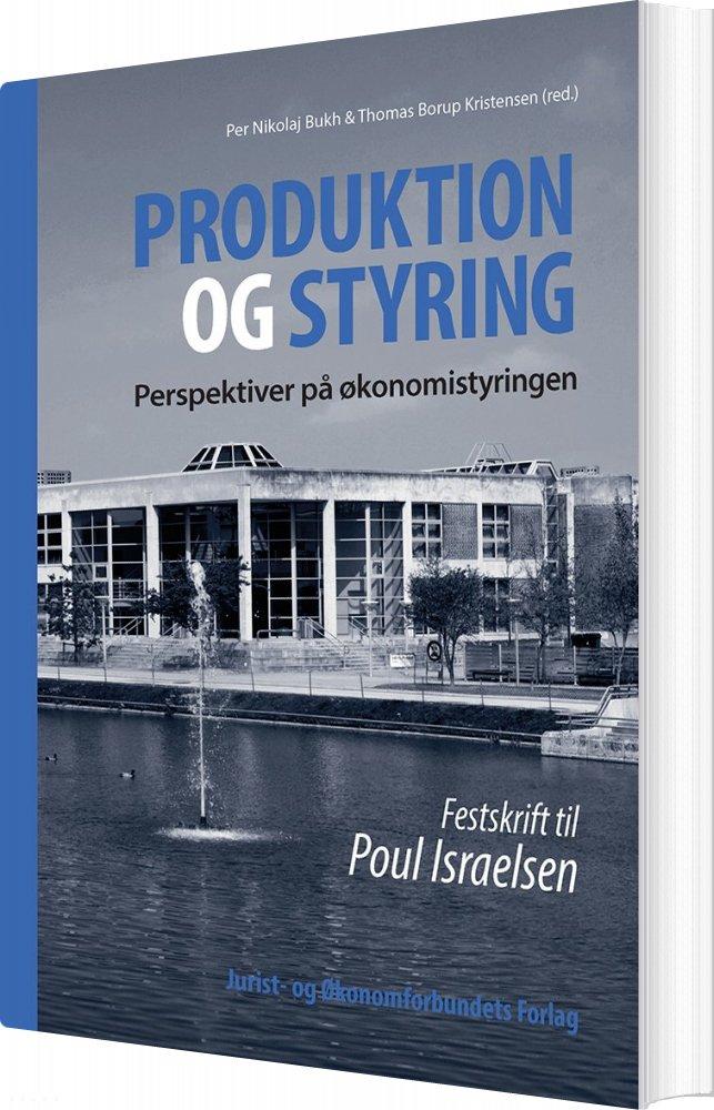 Billede af Produktion Og Styring - Per Nikolaj Bukh - Bog