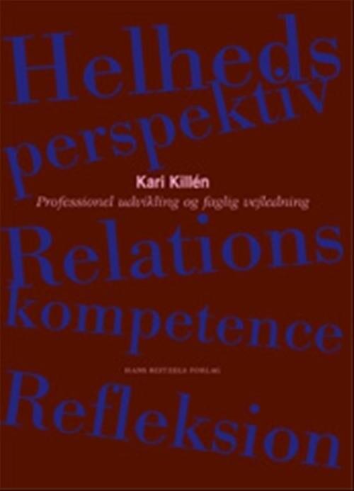 Image of   Professionel Udvikling Og Faglig Vejledning - Kari Killén - Bog