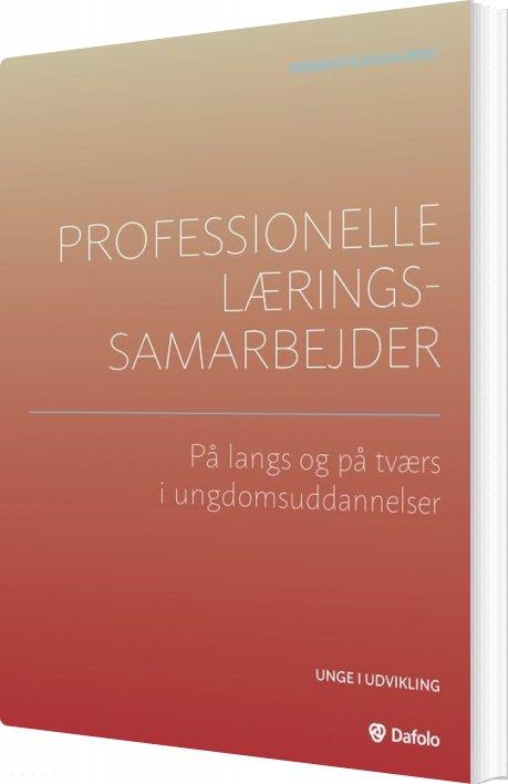 Professionelle Læringssamarbejder - Lars Brian Krogh - Bog
