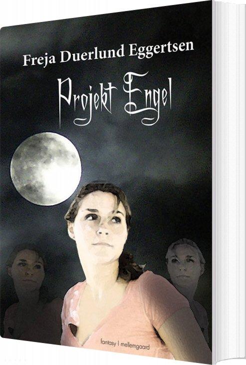 Image of   Projekt Engel - Freja Duerlund Eggertsen - Bog
