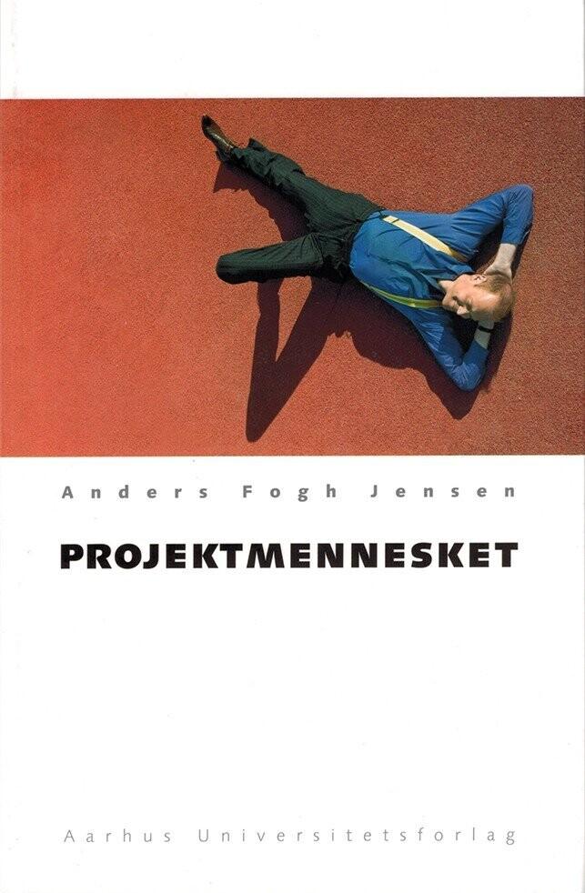 Image of   Projektmennesket - Anders Fogh Jensen - Bog