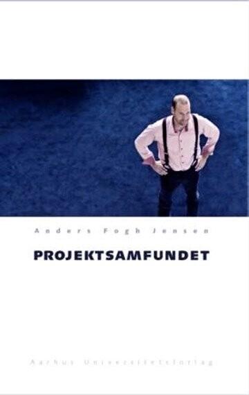 Image of   Projektsamfundet - Anders Fogh Jensen - Bog
