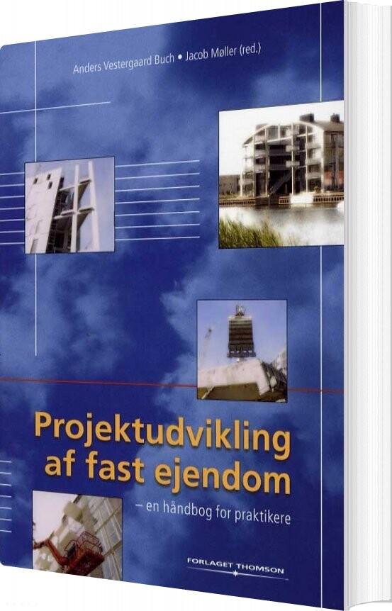 Image of   Projektudvikling Af Fast Ejendom - Jacob Møller - Bog