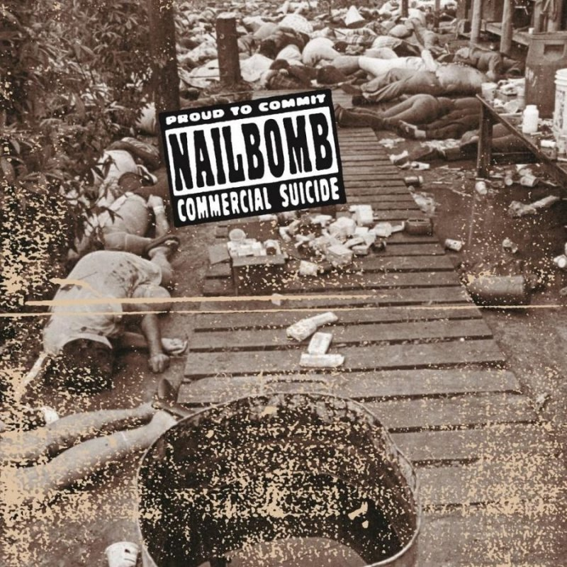 Nailbomb - Proud To Commit Commercial Suicide - Vinyl / LP