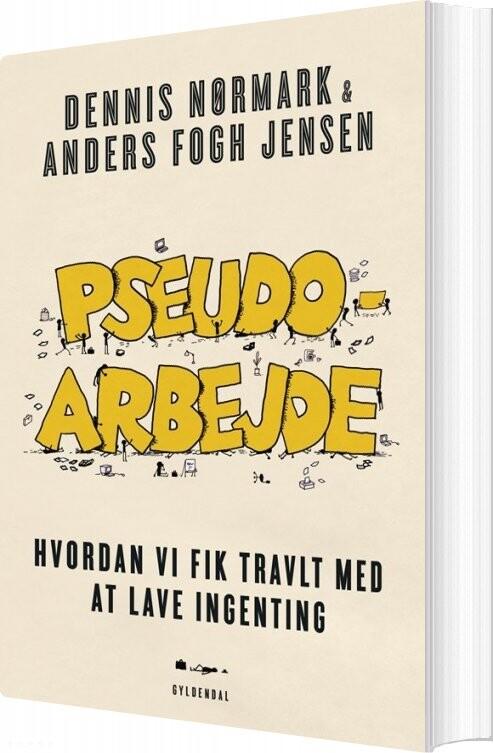 Image of   Pseudoarbejde - Anders Fogh Jensen - Bog