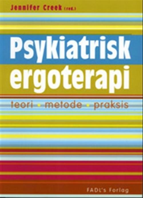 Psykiatrisk Ergoterapi - Jennifer Creek - Bog