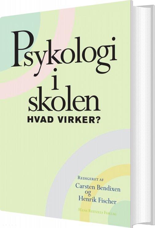 Image of   Psykologi I Skolen - Hvad Virker? - Vibeke Petersen - Bog