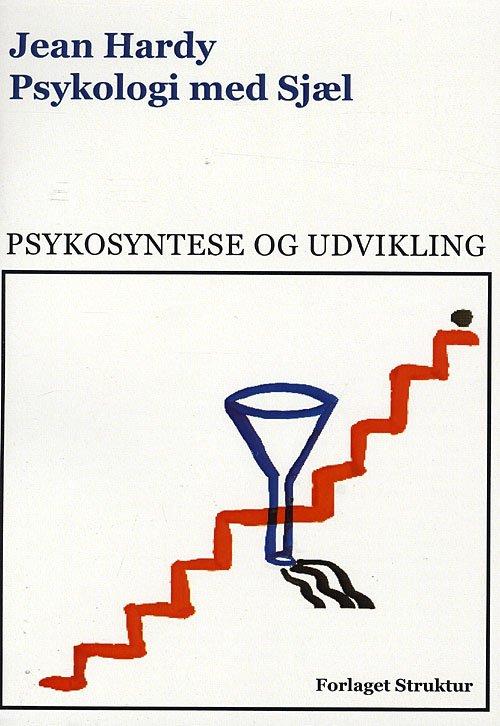 Psykologi Med Sjæl - Jean Hardy - Bog