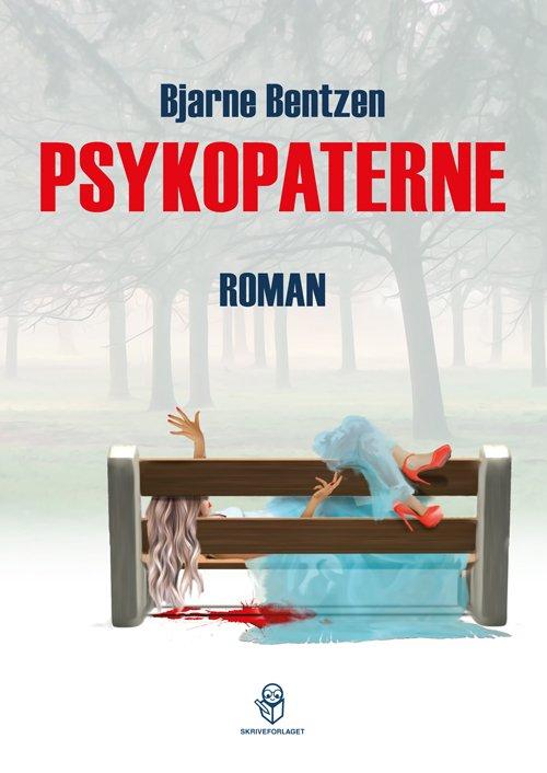 Psykopaterne - Bjarne Bentzen - Bog