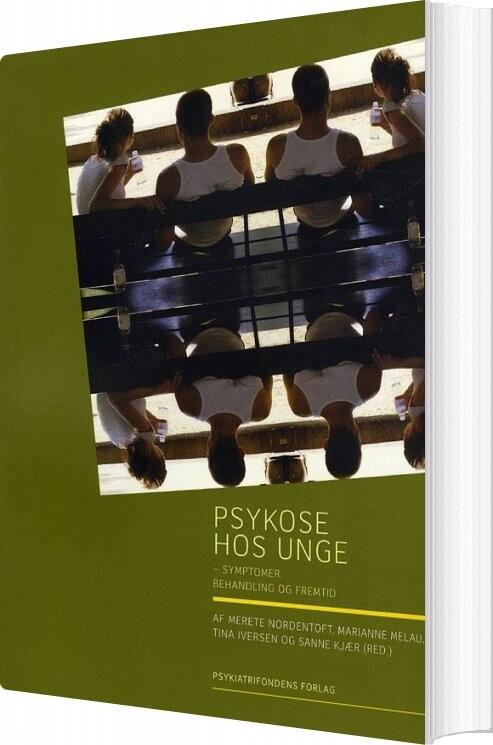 Image of   Psykose Hos Unge - Merete Nordentoft - Bog