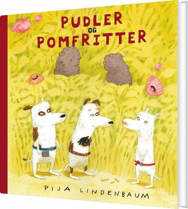 Pudler Og Pomfritter - Pija Lindenbaum - Bog
