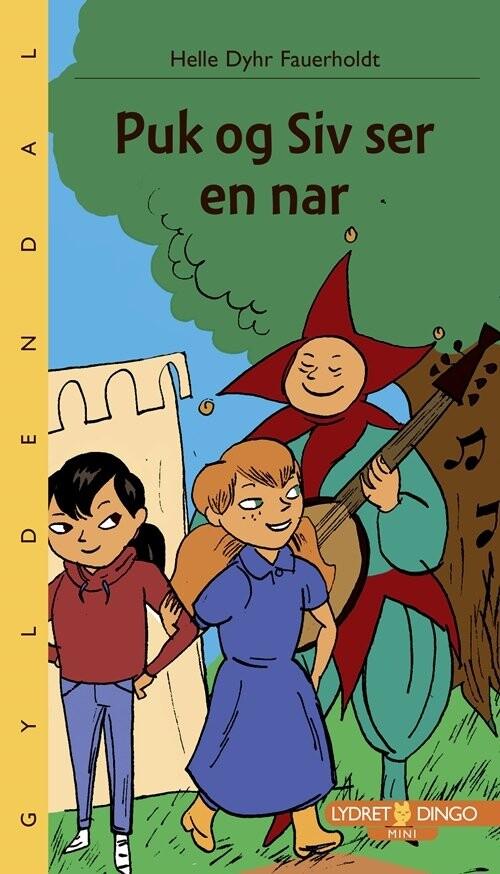 Image of   Puk Og Siv Ser En Nar - Helle Dyhr Fauerholdt - Bog