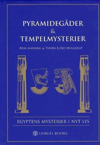 Pyramidegåder & Tempelmysterier - Erik Ansvang - Bog