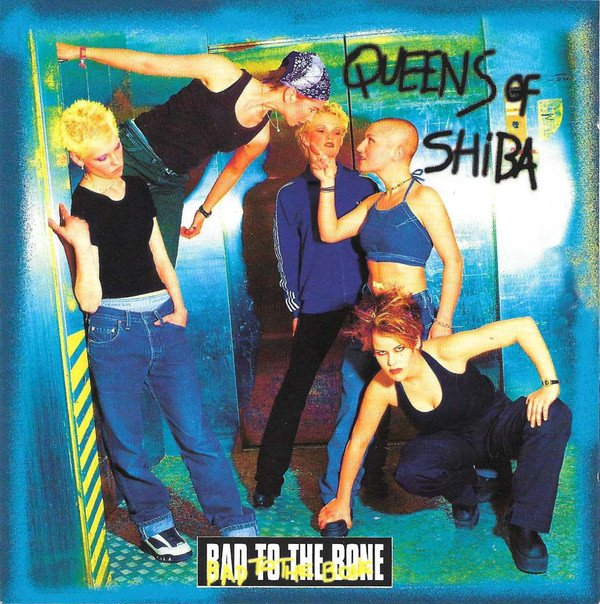 Image of   Queens Of Shiba - Bad To The Bone - CD