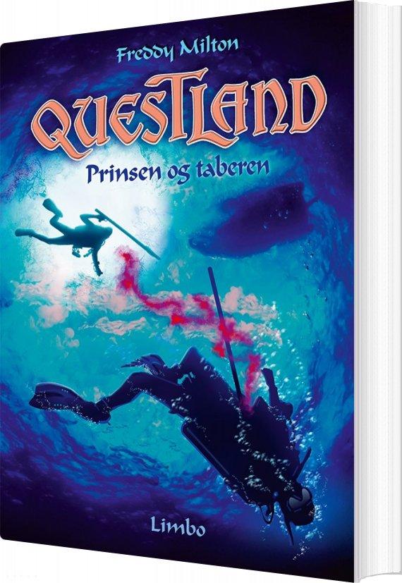 Image of   Questland - Prinsen Og Taberen - Freddy Milton - Bog