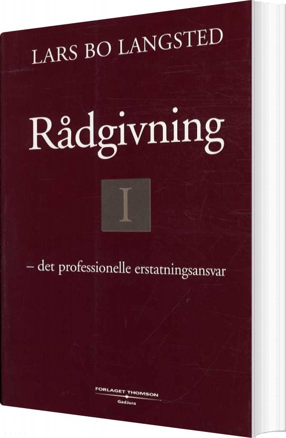 Rådgivning Det Professionelle Erstatningsansvar - Lars Bo Langsted - Bog