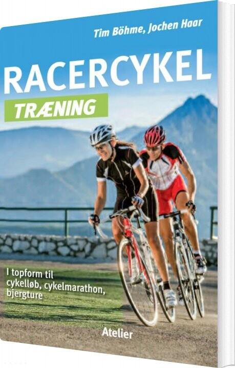 Image of   Racercykel Træning - Tim Böhme - Bog