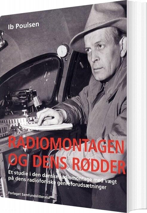 Billede af Radiomontagen Og Dens Rødder - Ib Poulsen - Bog