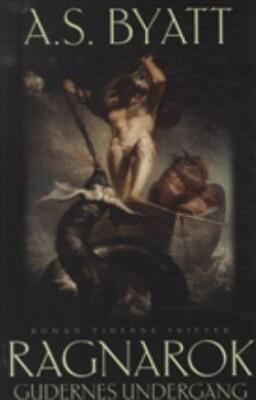 Ragnarok - A.s. Byatt - Bog