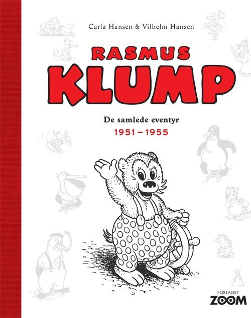Billede af Rasmus Klump: De Samlede Eventyr 1951-1955 - Carla Og Vilhelm Hansen - Tegneserie